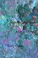 Mother's Little Helper: & Other Stories