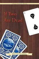 If Two Are Dead