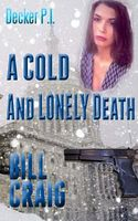 A Cold and Lonely Death