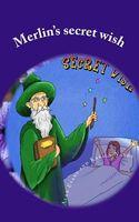 Merlin's Secret Wish