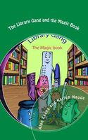 The Library Gang and the Magic Book