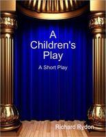 A Children's Play