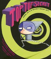 Top, Top Secret (Destroy After Reading)