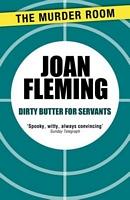 Dirty Butter For Servants