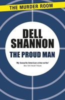 The Proud Man by Dell Shannon