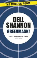 Greenmask! by Dell Shannon