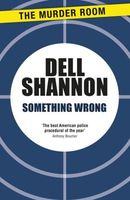 Something Wrong by Dell Shannon