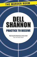 Practice to Deceive by Dell Shannon
