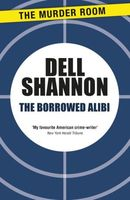 The Borrowed Alibi by Dell Shannon