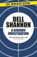 A Serious Investigation by Dell Shannon