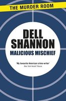Malicious Mischief by Dell Shannon