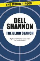 The Blind Search by Dell Shannon
