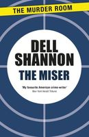 The Miser by Dell Shannon