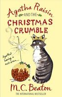 Agatha Raisin and the Christmas Crumble by M.C. Beaton