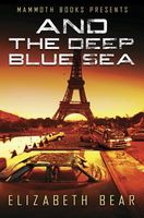 Mammoth Books presents And the Deep Blue Sea