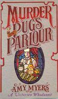 Murder in Pug's Parlour