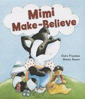 Mimi Make Believe