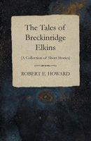 The Tales of Breckinridge Elkins