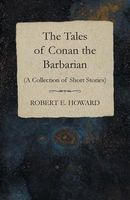 The Tales of Conan the Barbarian
