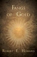 Fangs of Gold