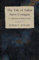 The Tale of Sailor Steve Costigan