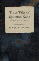 Three Tales of Solomon Kane