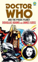 Doctor Who and The Pirate Planet