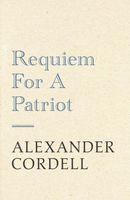 Requiem For A Patriot