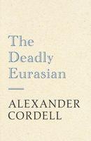 The Deadly Eurasian