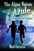 The Algae Voices of Azule