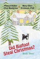 Did Bigfoot Steal Christmas?