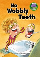 No Wobbly Teeth