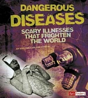 Dangerous Diseases