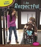 I Am Respectful