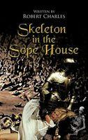 Skeleton in the Sope House