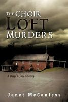 The Choir Loft Murders by Janet McCanless