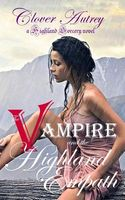 The Vampire and the Highland Empath