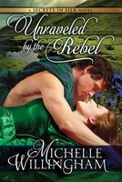 Unraveled by the Rebel