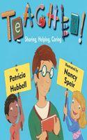 Teacher!: Sharing, Helping, Caring