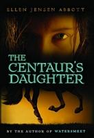 The Centaur's Daughter