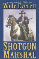 Shotgun Marshal
