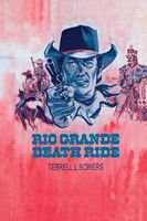 Rio Grande Death Ride