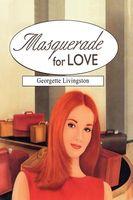 Masquerade for Love