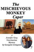 The Mischievous Monkey Caper