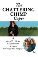 The Chattering Chimp Caper