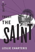 Trust the Saint