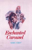 Enchanted Carousel