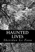 Haunted Lives