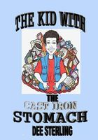 The Kid With The Cast Iron Stomach