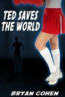 Ted Saves the World